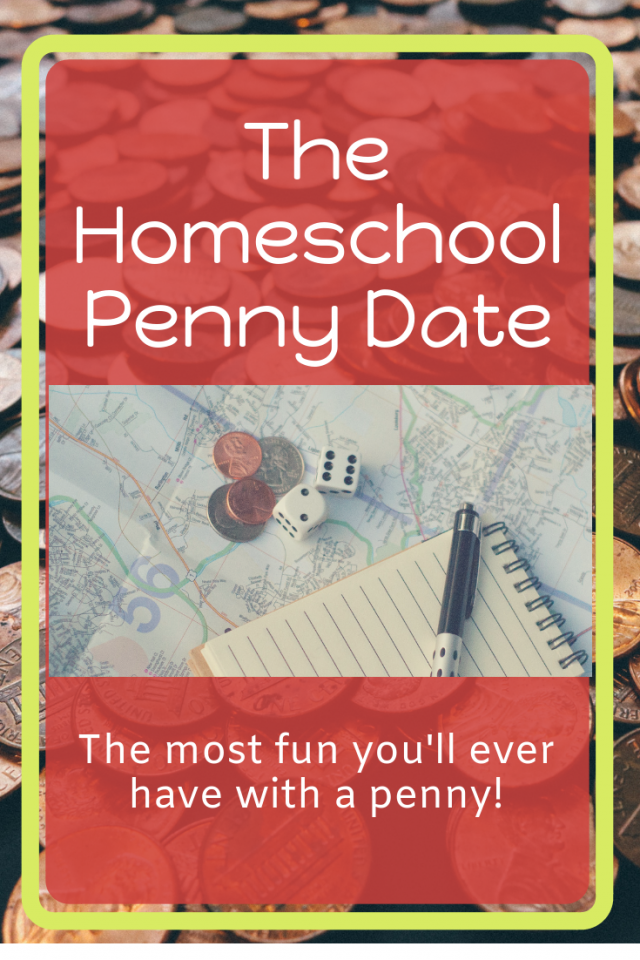 The Homeschool Penny Date