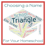 What's In A Name? Choosing one for your homeschool