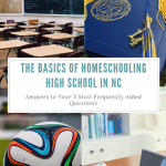 Answers to your top 5 questions about homeschooling high school in NC