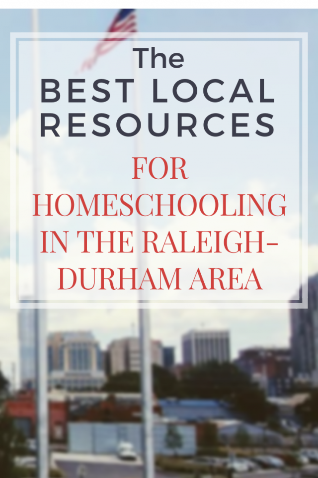 Best Local Resources for Homeschooling in the Raleigh-Durham area