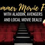 Aladdin, Avengers and More Summer Movie Fun!