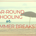Should homeschoolers take summer breaks?