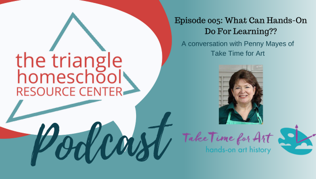 Take Time for Art on The Triangle Homeschool Resources Podcast