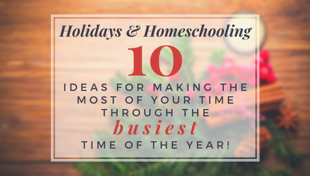 homeschooling help for the holidays