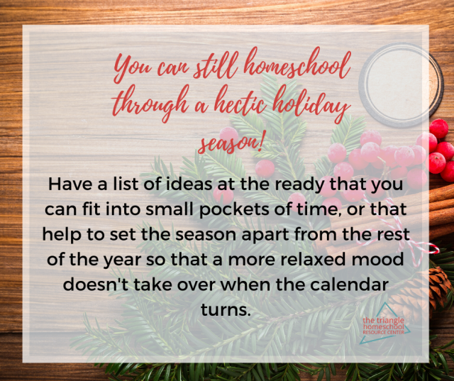 Have ideas ready for homeschooling through the holidays