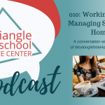 010: Working While Managing School At Home with Julie Mendez