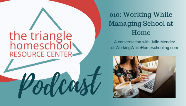Managing School At Home with Julie Mendez