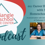 011: Career Exploration for Teens with Amanda Chamberlain