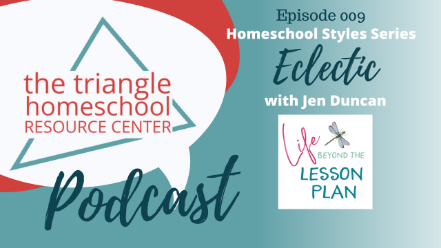 What is Eclectic Homeschooling? With Jen Duncan