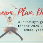Setting Homeschool Goals for the 2020-2021 School Year